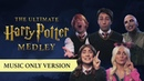 The Ultimate Harry Potter Medley MUSIC ONLY BTS!