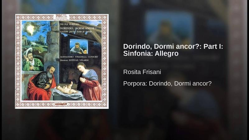 Dorindo, Dormi ancor Part I Sinfonia Allegro