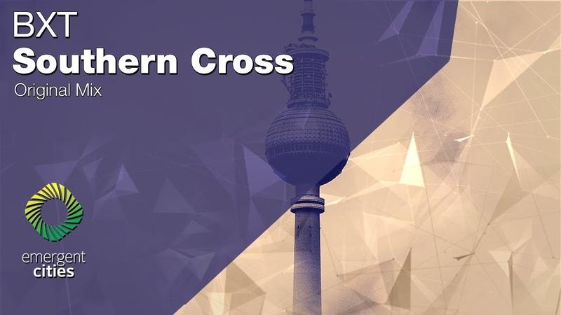 BXT Southern Cross Emergent Cities