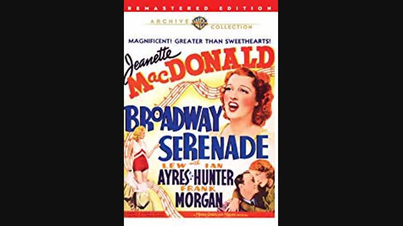 Broadway Serenade (1939) Jeanette MacDonald, Lew Ayres, Ian Hunter