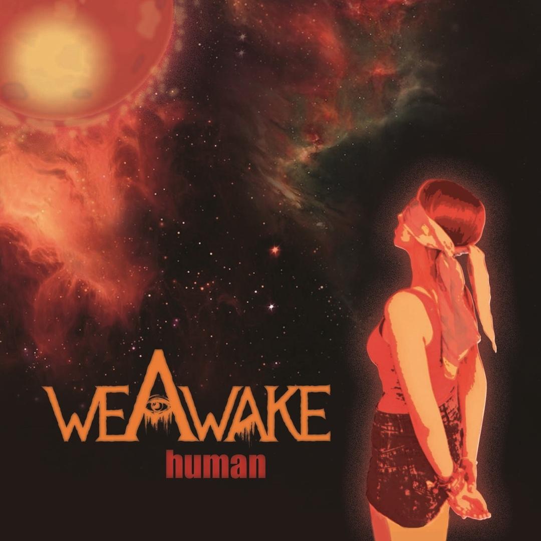 We Awake - Human [EP] (2018)