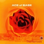 Ace of Base альбом Travel to Romantis