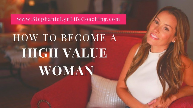 Traits of A High Value Woman | Learn How to Be Your BEST Self!