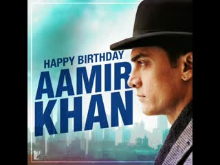 Happy birthday aamir khan | yrf