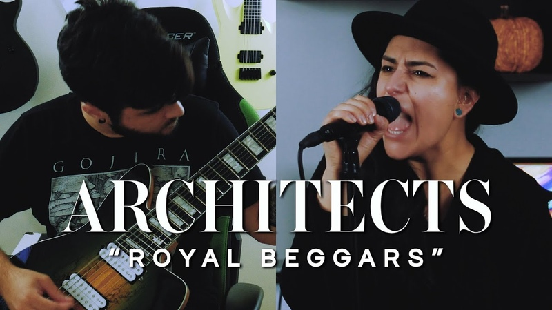 ARCHITECTS – Royal Beggars (Cover by Lauren Babic Andrew Baena)