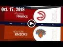 2018.10.17 NBA DAILY RECAP ATL @ NYK