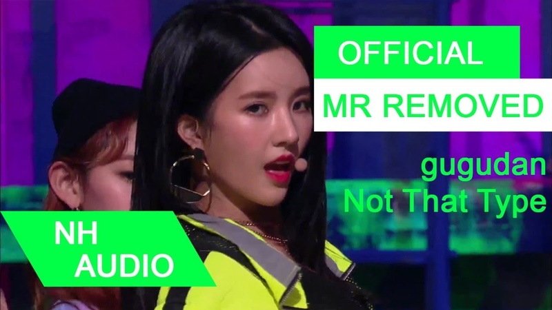 [MR Removed] gugudan (구구단) - Not That Type