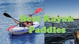 Top 10 Best Kayak Paddles