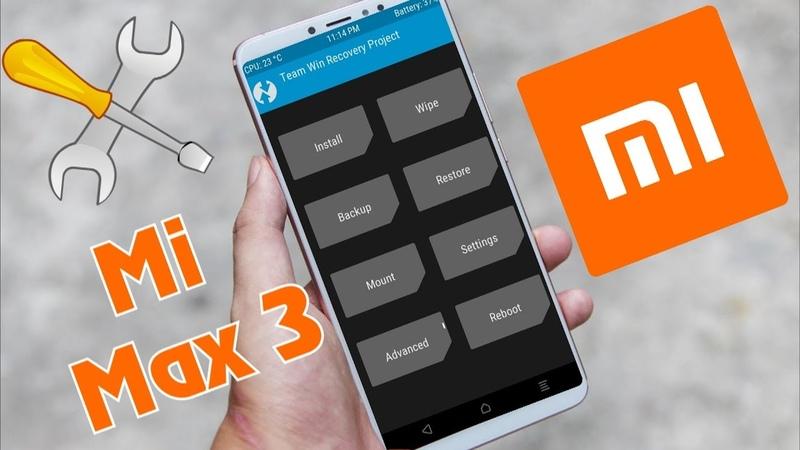 Как прошить Xiaomi Mi Max 3 на локализованную прошивку \ Прошивка Xiaomi через TWRP