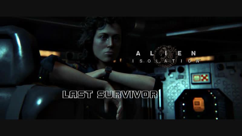 ALIEN Isolation Последний выживший