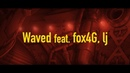 DJ JAM MARZY Waved feat fox4G lj MaisonDe
