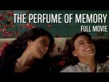 The Perfume of Memory (18+)