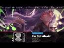 Nightcore - Im Not Afraid