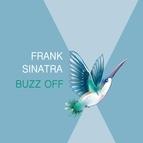 Frank Sinatra альбом Buzz Off