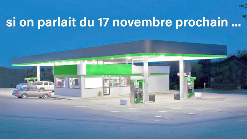 Si on parlait du 17 novembre prochain ...