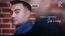 Timur Usmanov Sen o'zing Тимур Усманов Сен узинг music version