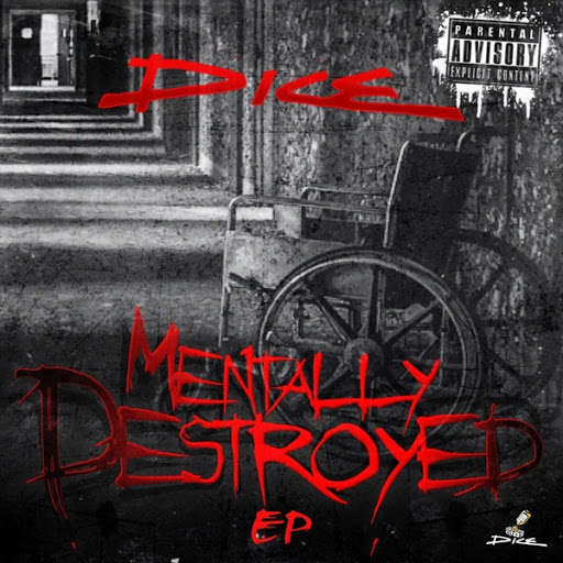 Dice альбом Mentally Destroyed - EP