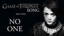 GAME OF THRONES ARYA STARK SONG No One by Miracle Of Sound Ft Karliene Folk Ballad
