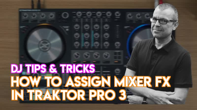 Traktor Kontrol S4 Mk3 - Awesome Mixer FX Trick - Native Instruments Traktor Pro 3 How To DJ Tips