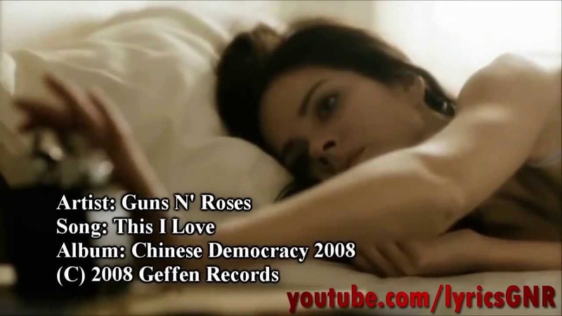 Guns N Roses - This I Love (UnOfficial Video)
