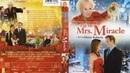 Миссис Чудо / Mrs. Miracle (2009) - фэнтези, мелодрама, комедия, Семейный