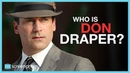 Mad Men Who is Don Draper