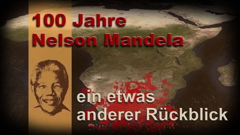 100 Jahre Nelson Mandela – ein etwas anderer Rückblick | 10.12.2018 | www.kla.tv