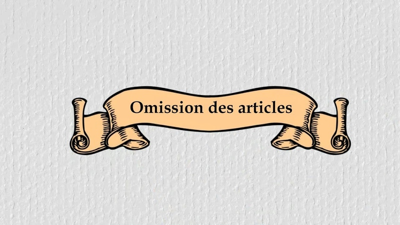 Omission des articles - когда не нужен артикль во французской речи