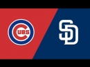 NL / 15.07.2018 / CHI Cubs @ SD Padres (3/3)