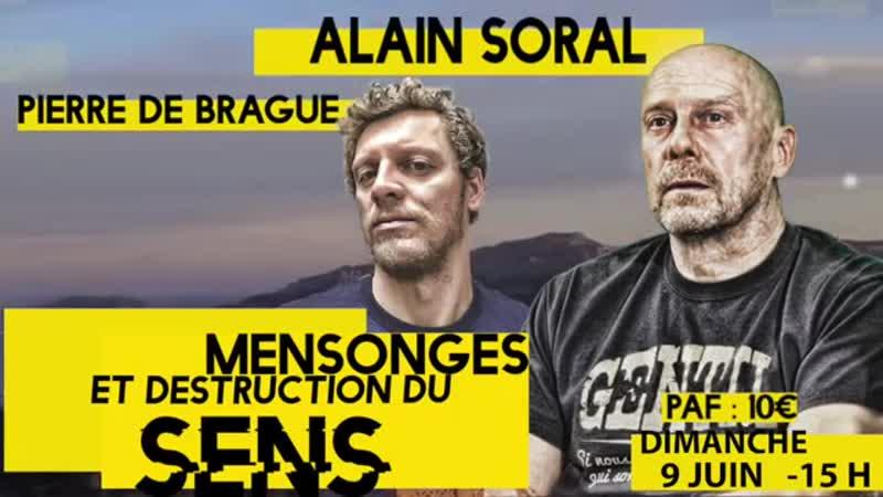 Mensonges et destruction du sens – Conférence d'Alain Soral et Pierre de Brague à Marseille