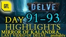 Path of Exile 3.4: Delve DAY 91-93 Highlights MIRROR OF KALANDRA, MAYBE LAST VIDEO TILL BETRAYAL