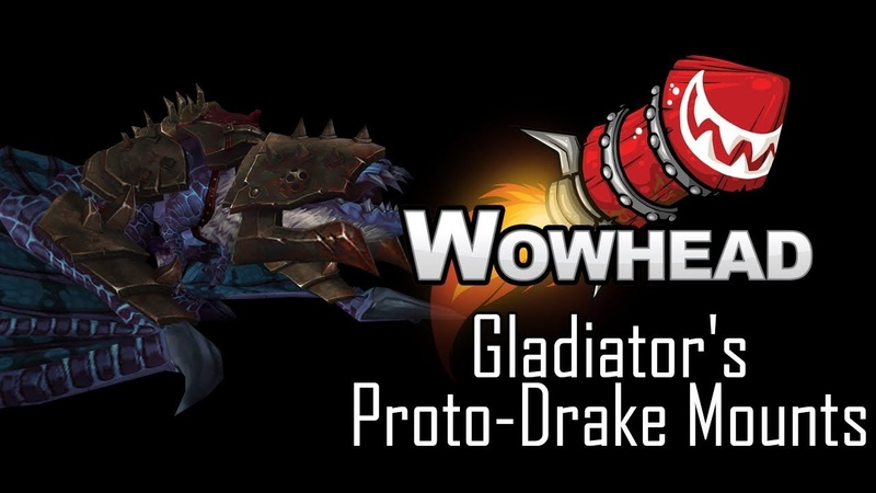 Gladiators Proto-Drake Mounts