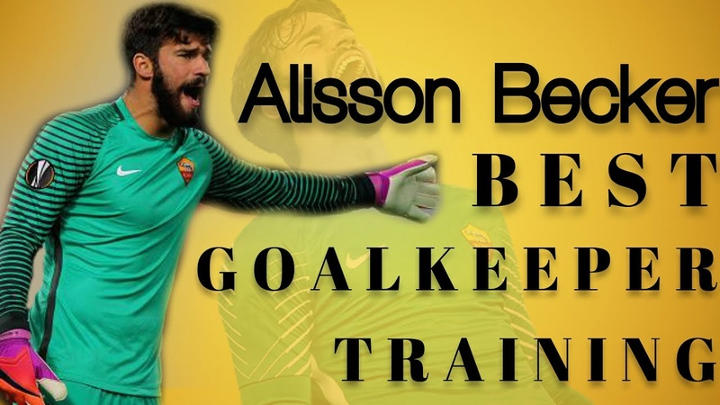 Alisson Becker - best goalkeeper training Brazil● HD