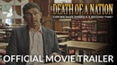 Death of a Nation Trailer Official Theatrical Trailer HD, In Theaters Now