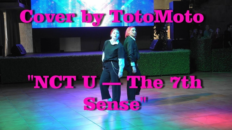 NCT U — The 7th Sense - Dance Cover by TotoMoto