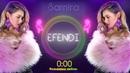 SAMIRA EFENDI - Фальшивая любовь