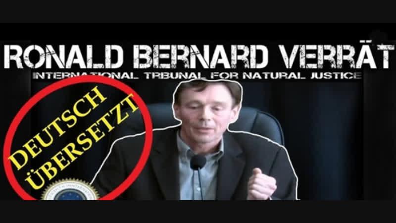EX ILLUMINATI Ronald Bernard beim Internationalen TRIBUNAL DEUTSCH Er verrät grausame Dinge