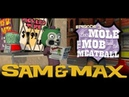 Игрофильм Sam Max: Эпизод 3: Крот, бутерброд и вся банда