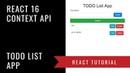 React 16 Context API - Todo List App - MERN (MySQL Express React NodeJS)