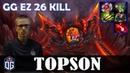 Topson - Timbersaw MID | GG EZ 26 KILL 7.21 Update Patch | Dota 2 Pro MMR Gameplay