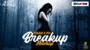 Punjabi x Pop | Breakup Mashup | DJ Shadow Dubai x Aftermorning | Sad Songs | 2019