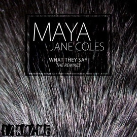 Maya Jane Coles альбом What They Say