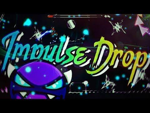 ВСЁ ДЕЛО В ТАЙМИНГАХ!   Geometry Dash 2.1 - Impulse Drop By Cirtrax   BIG Master