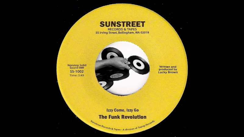 The Funk Revolution - Izzy Come, Izzy Go [Sunstreet] 2010 Deep Funk Revival 45