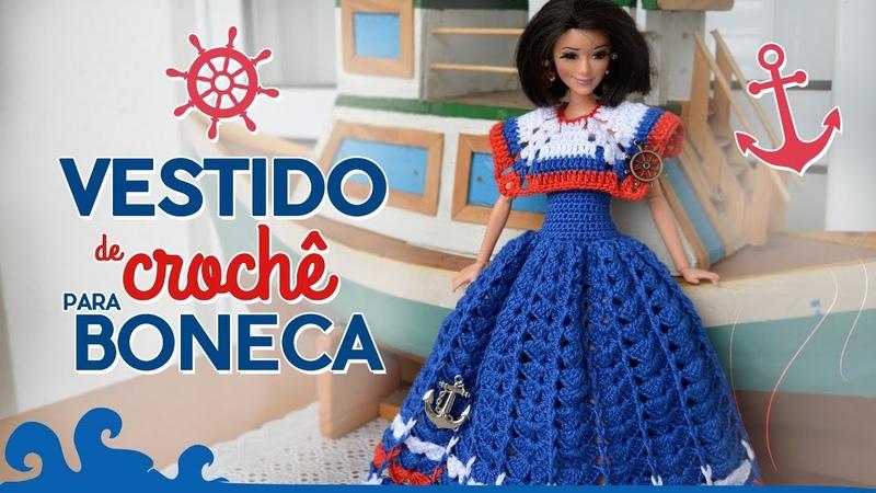 Vestido para boneca em crochê (marinheira) | Raquel Gaúcha