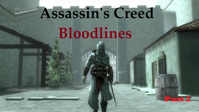 Assassin's Creed Bloodlines part 2 RUS