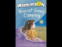 Biscuit Goes Camping read aloud ReadingLibraryBooks