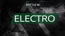 Battle M ELECTRO Андрэ vs Mick Hubble win