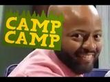 Name ten things that aren't Camp Camp