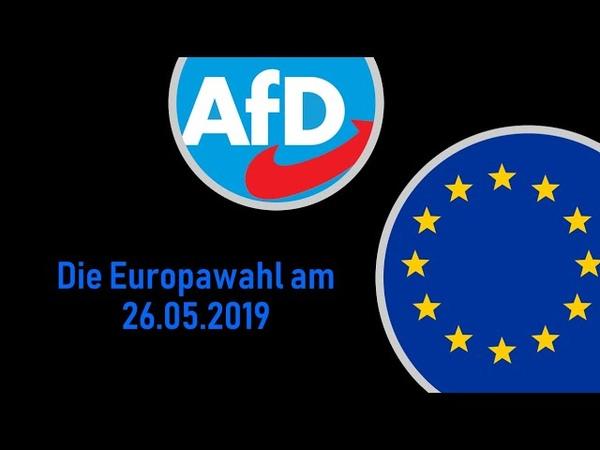 Die Europawahl am 26. Mai 2019 - AfD beantwortet Fragen zur Europawahl